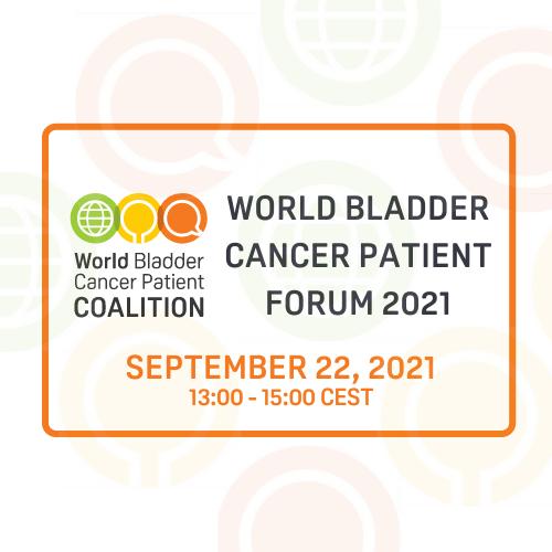 World Bladder Cancer Patient Forum 2021